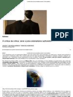 A crítica da crítica_ será o pós-colonialismo suficiente_ _ Circuito Acadêmico.pdf