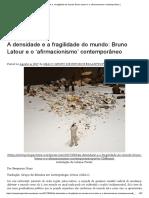A densidade e a fragilidade do mundo - Bruno Latour e o 'afirmacionismo' contemporâneo _.pdf
