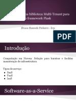 Uma biblioteca Multi-Tenant para o framework Flask (Apresentação)