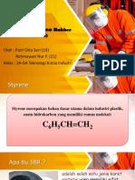 SBR  (Styrene Butadiene Rubber)