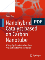 (Carbon Nanostructures) Rasel Das (Auth.)-Nanohybrid Catalyst Based on Carbon Nanotube_ a Step-By-Step Guideline From Preparation to Demonstration-Springer International Publishing (2017)