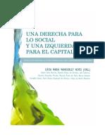 Una Derecha Para Lo Social y Una Izquierda Para El Capital