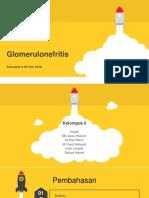 KELOMPOK 6_GLOMERULONEFRITIS