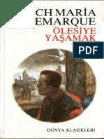Erich Maria Remarque - Ölesiye Yaşamak.pdf