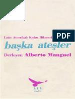 Alberto Manguel - Başka Ateşler.pdf