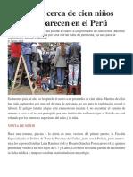 Al Año, Cerca de Cien Niños Desaparecen en El Perú