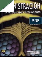 Administración de Producción y Operaciones - Norman Gaither, Greg Frazier - 8va Edición.pdf