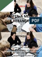 Lição 10 - CARÁTER - A MELHOR HERANÇA.pptx