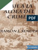 Viaje a La Aldea Del Crimen - Ramon J. Sender
