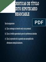 Caracteristicas de Título de Crédito Hipotecario Negociable
