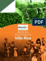Reseña Histórica de VillaRica 2012