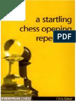 A_Startling_Chess_Opening_Repertoire_-_Baker.pdf