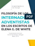 Filosofía de los internados adventistas en los escritos de Elena G. de White