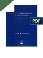 Mente, Linguagem e Sociedade (Filosofia No Mundo Real) - John R. Searle