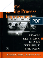 Achieve Lasting Process Improvement - Reach Six Sigma Goals Without the Pain - Bennet Lientz, Kathryn Rea (AP, 2002)