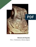 HISTORIA de ESPAÑA VOL.1 - Prehistoria y Culturas Antiguas