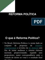 6ª Aula - Reforma Política Nacional