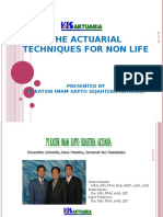 The Actuarial Techniques for Non Life