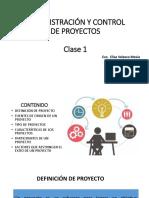 Administración y Control de Proyectos Clase 1 (1)