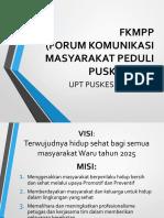FORUM KESEHATAN MASYARAKAT PEDULI PUSKESMAS (FKMPP)