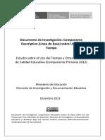 3. Documento de Investigación Componente Descriptivo (Línea de Base) Sobre Uso Del Tiempo Estudio Sobre El Uso Del Tiempo y Otras Variables de Calidad Educativa (Componente Prima