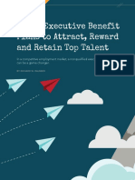 Using Executive Benefit Plans to Attract Reward and Retain Top Talent