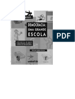 GHANEM, Elie. Democracia - Uma Grande Escola. Alternativa de Apoio à Democratização Da Gestão à Melhoria Da Educação Pública. Guia Para Equipes Técnicas.