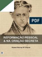 ReformaC_CeoPessoalnaOraC_CeoSecretaRobertMurrayMCheyne.pdf