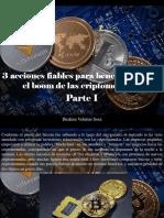 Ibrahim Velutini Sosa - 3 Acciones Fiables Para Beneficiarse Con El Boom de Las Criptomonedas, Parte I