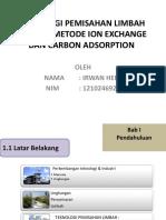 TEKNOLOGI PEMISAHAN LIMBAH  DENGAN METODE ION EXCHANGE.pptx