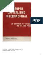 Piñeyro, Pedro - El Super Capitalismo Internacional