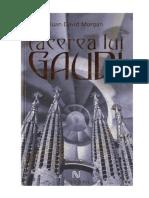 Tacerea Lui Gaudi [1.0]