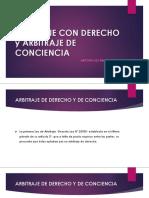 ARBITRAJE CON DERECHO y ARBITRAJE DE CONCIENCIA.pptx
