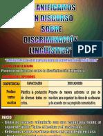 PLANIFICAMOS NUESTRO DISCURSO SOBRE DISCRIMINACIÓN LINGUISTICA