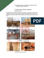 Aplicación de La Madera Para Un Sistema Constructivo de Vivienda Para La Región