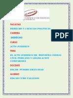 El Acto Juridico en El Proyecto de Reforma Del Codigo Civil Peruano Yel Acto Juridico en Ela Legislacion Comparada