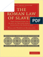 (Cambridge Library Collection - Classics) William Warwick Buckland-The Roman Law of Slavery_ The Condition of the Slave in Private Law from Augustus to Justinian-Cambridge University Press (2010).pdf