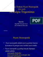 Penanganan Terkini Nyeri Neuropatik Fokus Pada Trigeminal Neuralgia