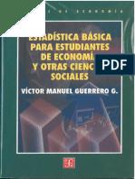 Estadística Básica Para Estudiantes de Economía y Otras Ciencias Sociales, Víctor Manuel Guerrero