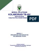 MI 2, Organisasi Dan Kegiatan Kolaborasi TBHIV