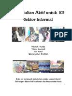 Kepedulian Aktif Untuk K3 Sektor Informal