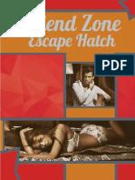 Friend Zone Escape Hatch