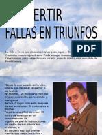CONVERTIR FALLAS EN TRIUNFOS