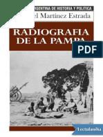 Radiografia de La Pampa - Ezequiel Martinez Estrada