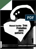 CASTILLO, Manuel - Tres Preludios