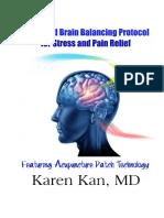 Brain Balancing Protocol Dr. Karen March 2014