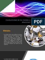 Conductividad de Los Metales y Aleaciones.