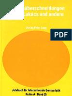 Werner Jung - Diskursüberschneidungen Georg Lukács Und Andere
