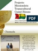 Projecto Missionário Transcultural Guiné-Bissau