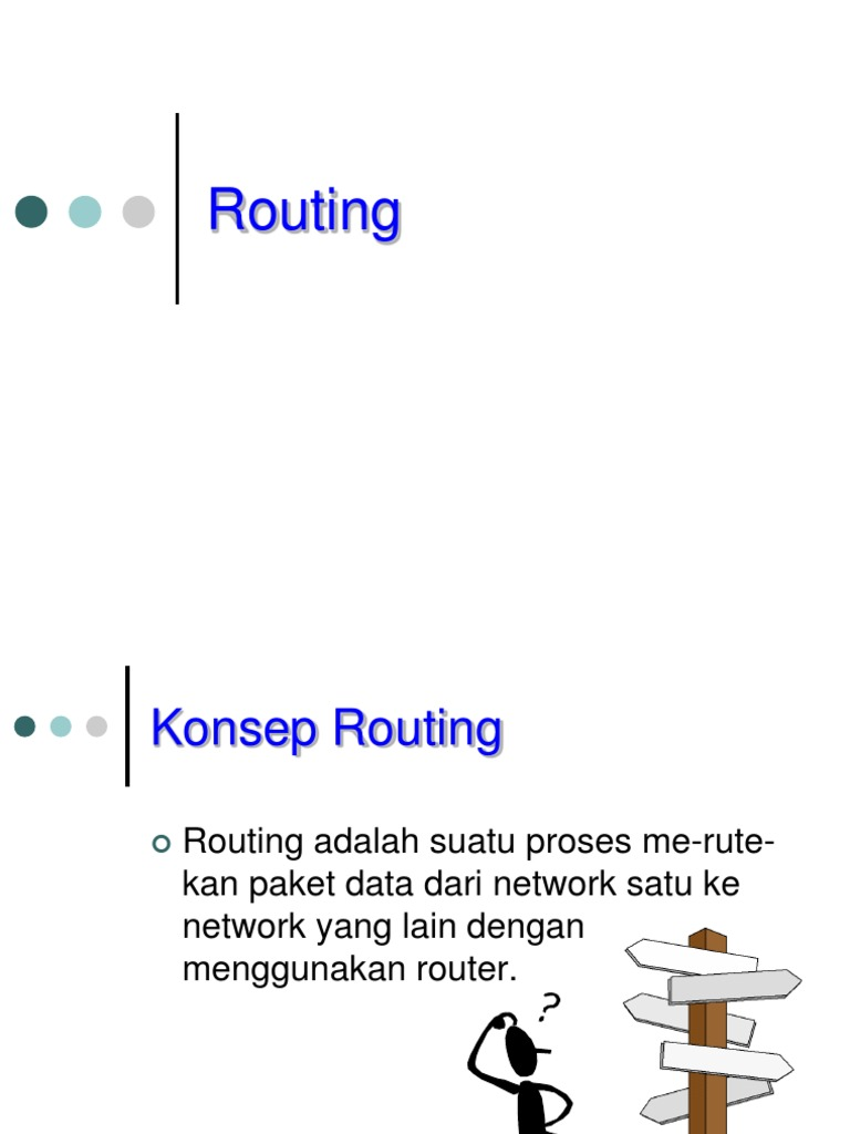 Unm Tki2 Kb2 Ppt6 Routing
